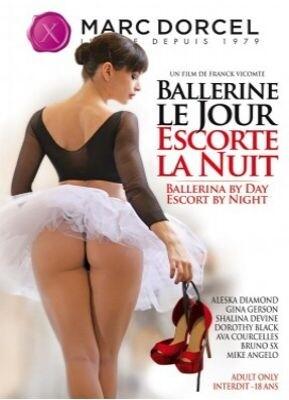 Ballerine Le Jour, Escorte La Nuit