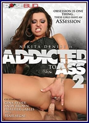 Addicted To Ass 2