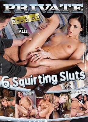 Private Best of 6 Squirting Sluts