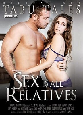 Sex Is All Relatives