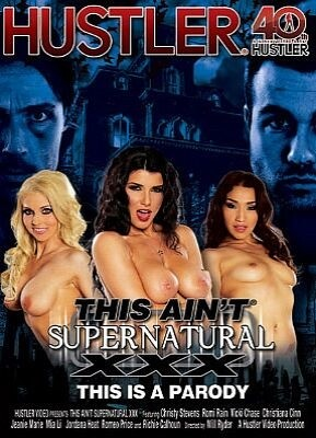 This Ain't Supernatural XXX This Is A Parody