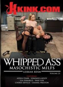Whipped Ass 21: Masochistic MILFs