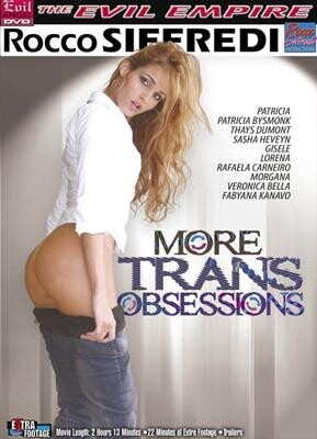 More Trans Obsessions