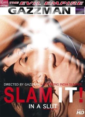 Slam it- In a Slut