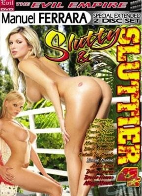 Slutty and Sluttier 4