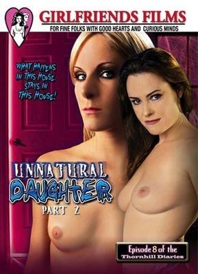 Unnatural Daughter 2