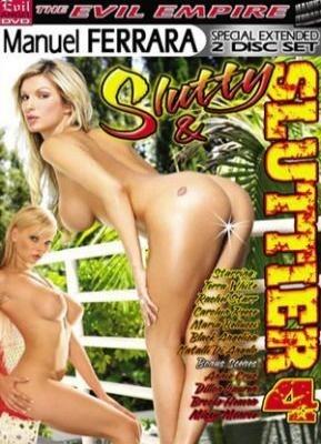 Slutty & Sluttier 4