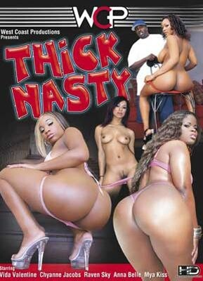 Thick N' Nasty