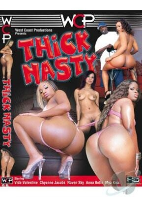 Thick N Nasty