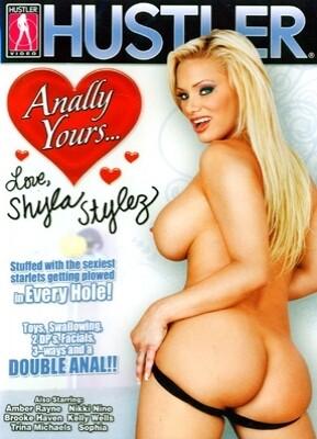 Anally Yours...Shyla Stylez