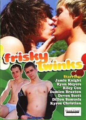Frisky Twinks