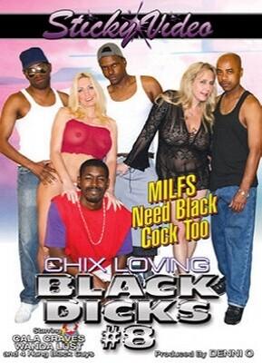 Chix Loving Black Dicks 8