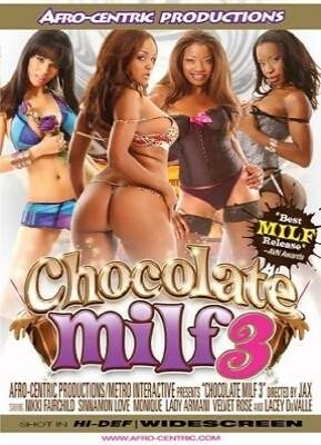 Chocoloate MILF 3